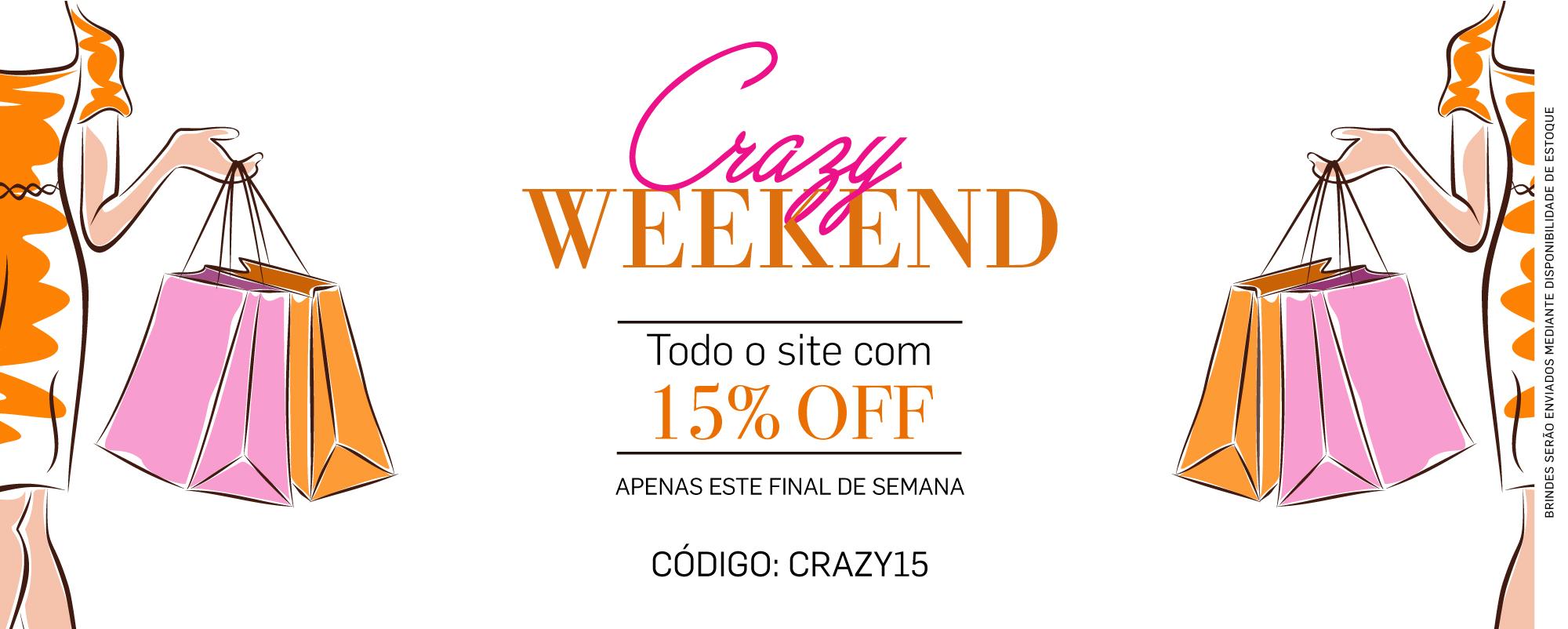 Crazy Weekend